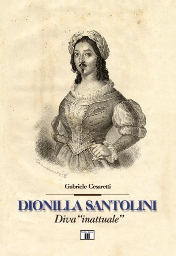 Dionilla Santolini «diva inattuale» Copertina